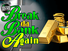 Break Da Bank Again Слот