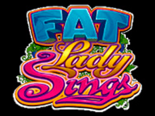 Fat Lady Sings играть на деньги в казино Эльдорадо